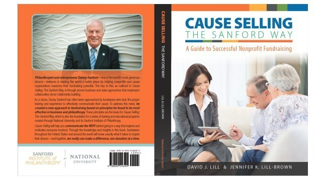 "The book -- ""Cause Selling The Sanford Way"" -- is based on the vision of philanthropist T. Denny Sanford"