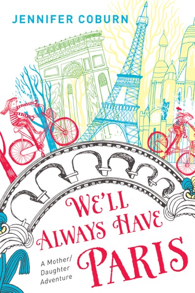 'We'll Always Have Paris,' Jennifer Coburn's latest book.